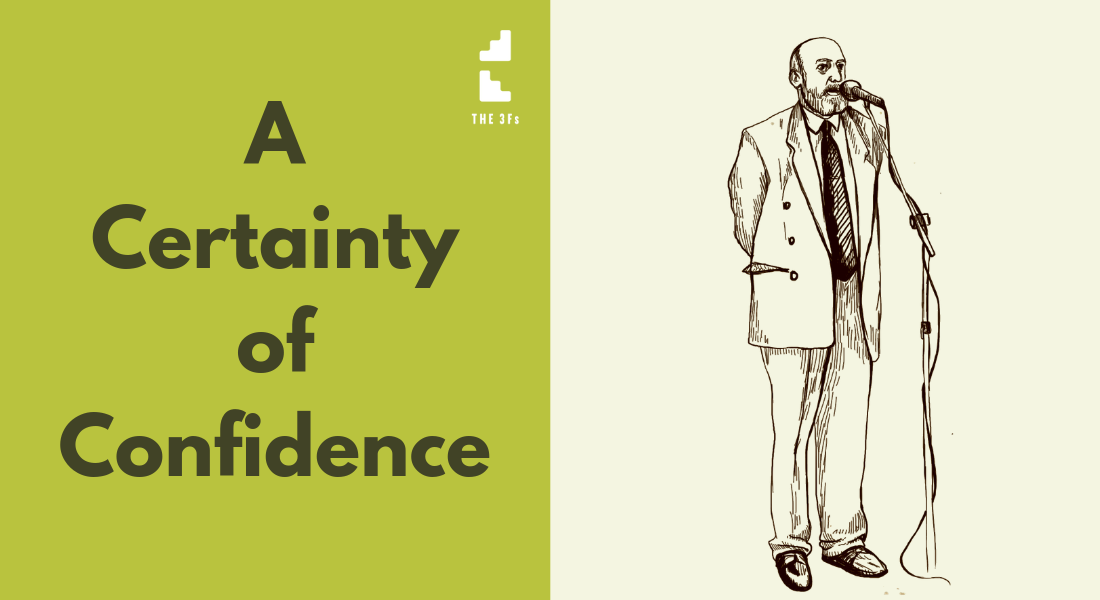 A Certainty of Confidence
