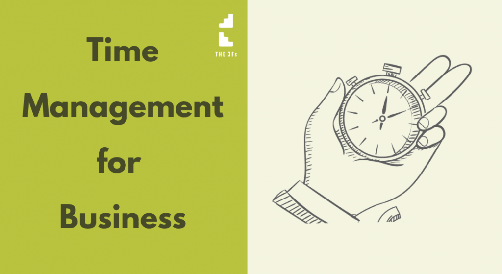 Why Time Management For Business is Key to Business Productivity