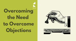 How to Avoid the Need for Objection Handling Techniques in Sales