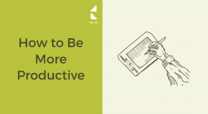 How to Be More Productive Using This Surprising (Counter-Intuitive) Mindset