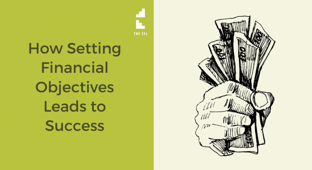 Defining Your Financial Objectives Leads to Success   Case Study