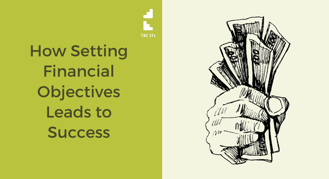 Defining Your Financial Objectives Leads to Success | Case Study