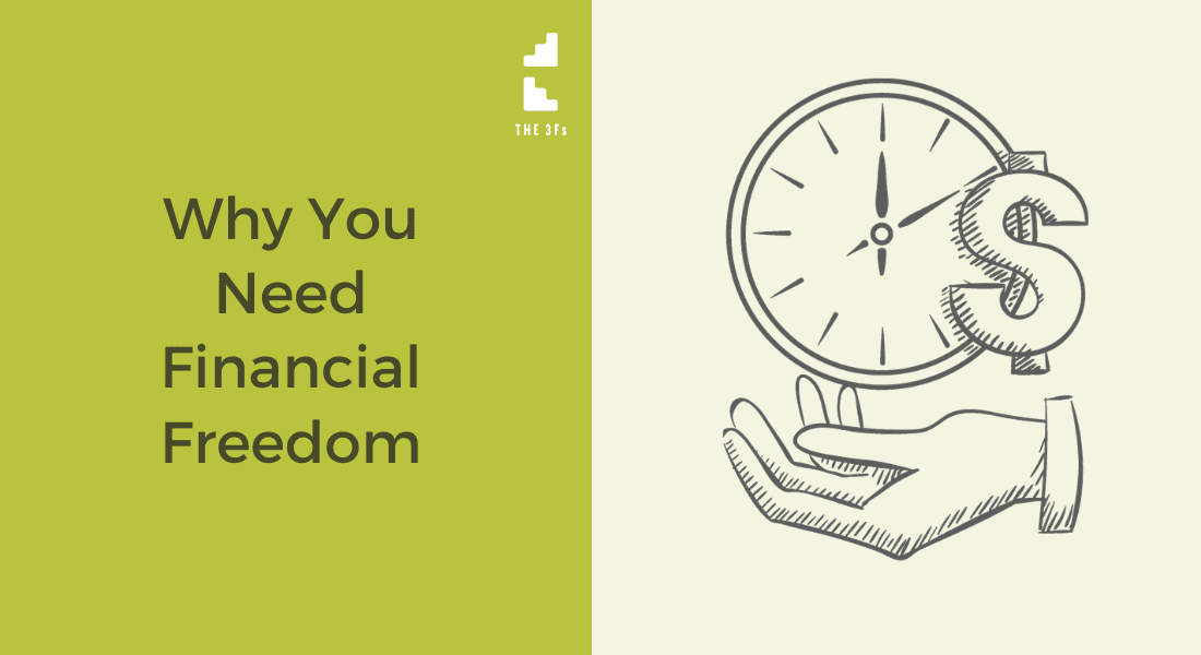 Why You Need Financial Freedom & How To Have It