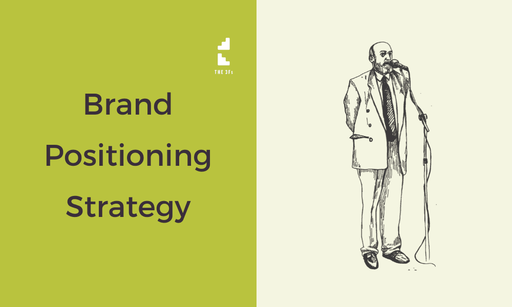 You Need to Get Serious About Your Brand Positioning Strategy