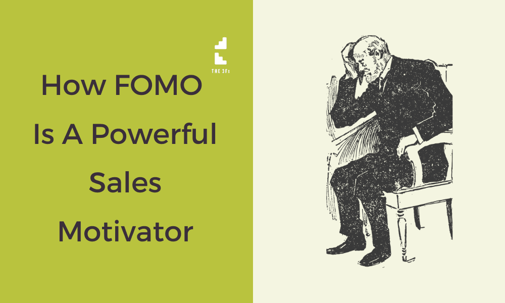 How FOMO Is A Powerful Sales Motivator